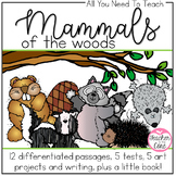 Mammals of the Woods: Reading, Writing, Tests, Art