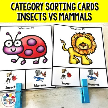 Mammals v Insects Sorting Categories Task Cards by Teaching Autism
