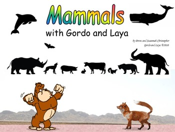Mammals with Gordo and Laya; Intro and Characteristics of the 26 Orders