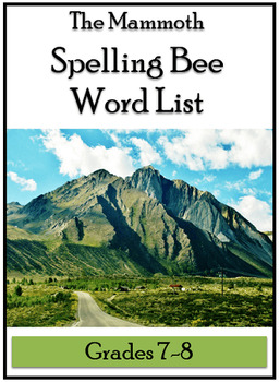 Mammoth Spelling Bee Word List for Grades 7-8