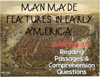 Man Made Features {Differentiated Close Reading Passages &