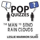 Man to Send Rain Clouds Quiz & Discussion Questions (by Leslie Silko)