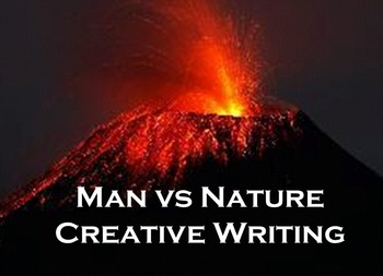 Man vs Nature Creative Writing with Pictures