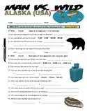 Man vs Wild Alaska (video worksheet)