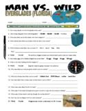 Man vs Wild Everglades, Florida (video worksheet)
