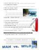 Man vs Wild Malaysian Archipelago Island (video worksheet)