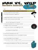Man vs Wild Northern Australia (video worksheet)