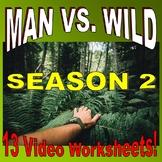 Man vs Wild Season 2 Bundle (13 Video Worksheets & More!)
