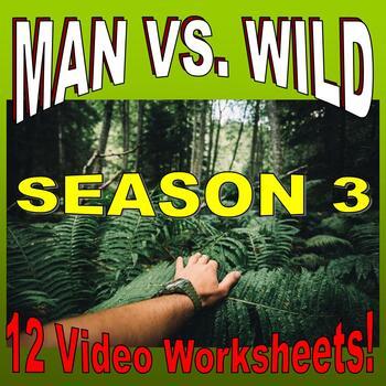Man vs Wild Season 3 Bundle (12 Video Worksheets & More!)