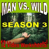 Man vs Wild Season 3 Bundle (12 Video Worksheets & More!)