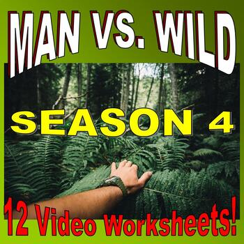Man vs Wild Season 4 Bundle (12 Video Worksheets & More) -