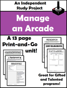Manage Your Own Arcade Project: Independent Study/Gifted and Talented (GT)