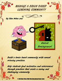 Manage a Brain Based Learning Community