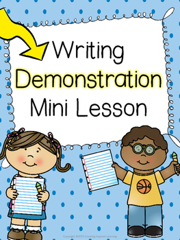 Writers' Workshop Demonstration Mini Lesson Plan