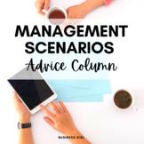 Business Management Scenarios Advice Column Project