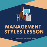 Management Styles Complete Lesson