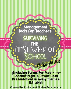 Management Tools for Teachers Surviving the First Week & B