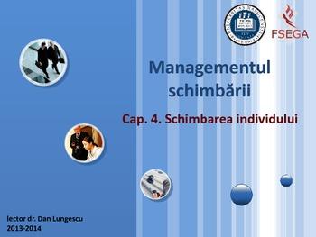 Managementul schimbării – Cap. 4. Schimbarea individului