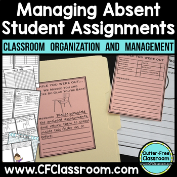 Managing Absent Student Assignments {While You Were Out, Make-Up Work}