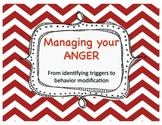 Managing Anger - Identifying triggers and working to change behaviors