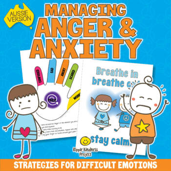 Managing Anger & Anxiety - Social Emotional for Classroom Management - A4