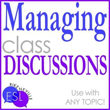 Managing Class Discussions