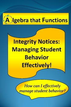 Classroom Management Managing Behavior using Integrity Notices