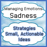 Managing Emotions: Sadness Strategies, Actionable Ideas
