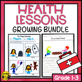 Health Lessons Activities and Assessments for Grades 1-3