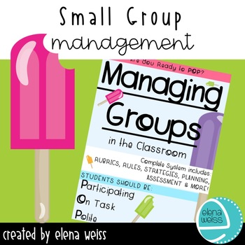 Small Group Management Strategies