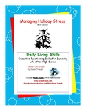 DLS Mini-Lesson Managing Holiday Stress -Daily Living Skills