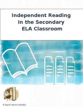 Managing Independent Reading in the English Classroom