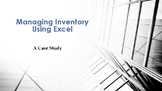 Managing Inventory Using Excel.