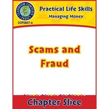 Managing Money: Scams & Fraud Gr. 9-12+