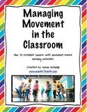 Managing Movement in the Classroom