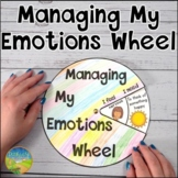 Managing My Emotions Wheel | SEL Self-Regulation Activity