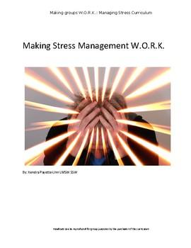 Managing Stress - Making Groups WORK