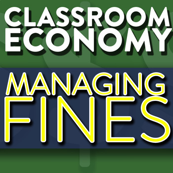 Managing Student Fines - How To Set Up A Class Economy Pt 7