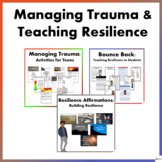 Managing Trauma and Teaching Resilience