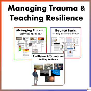 Managing Trauma and Teaching Resilience