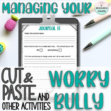 Tackle Your Worry Bully: Anxiety Based Cut & Paste Activities (No Prep)