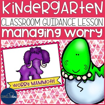 Managing Worry and Anxiety Classroom Guidance Lesson for School Counseling