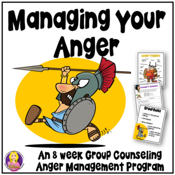 Managing Your Anger Group Counseling Program