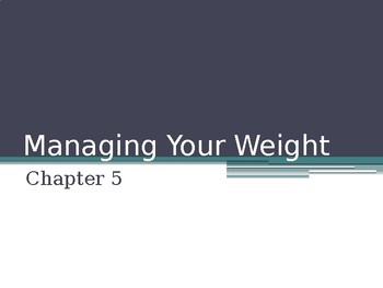 Managing Your Weight