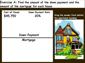 Managing a household - Computing the Down Payment; Real world Math (SMART BOARD)