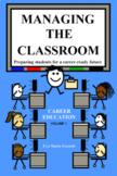 Managing the Classroom Curriculum Guide