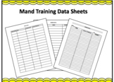 Mand Data Sheets for ABA Therapy