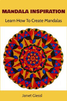 Mandala Inspiration - Learn How To Create Mandalas