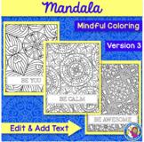Mandala Mindful Coloring - Version 3 Intricate {Editable Text}