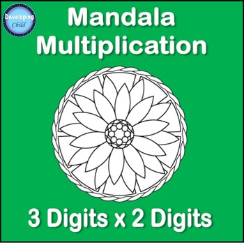 Mandala Multiplication: 3 Digits x 2 Digits